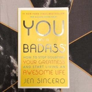 You Are A Baddass by Jen Sincero